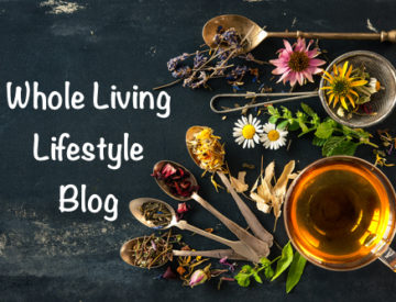 Whole Living Lifestyle Blog